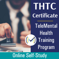 TeleMental Health Training (THTC Certificate) Program, Online Self Study